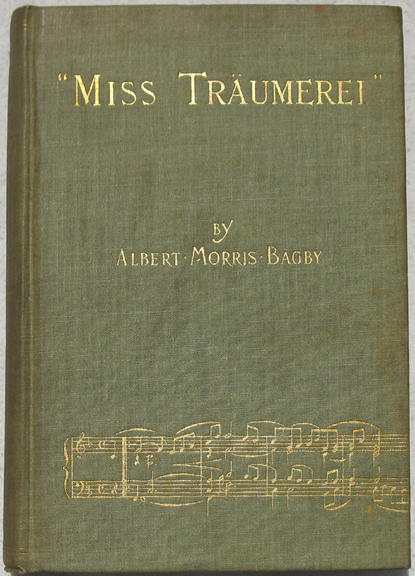 Image for Miss Traumerei. A Weimar Idyl.