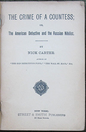 Image for The Crime of A Countess; or, The American Detective and the Russian Nihilist.