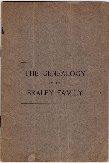Image for The Genealogy of the Braley Family.