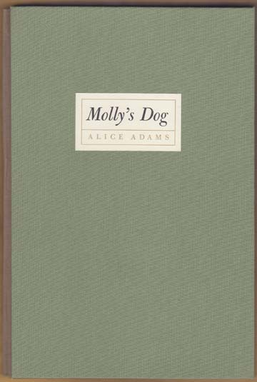 Image for Molly's Dog. A Story By Alice Adams.