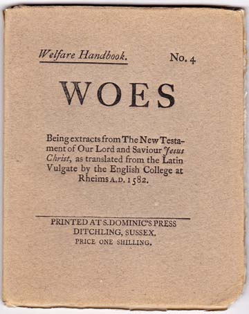 Image for Woes. Being extracts from The New Testament of Our Lord and Savious Jesus Christ, as translated from the Latin Vulgate by the English College at Rheims A.D. 1582.
