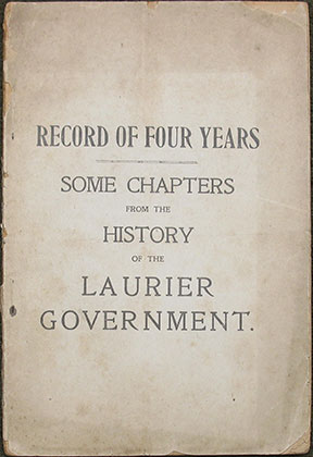 Image for Record of Four Years. Some Chapters from the History of the Laurier Government.