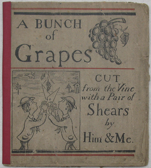 Image for A Bunch of Grapes Cut From the Vine with a Pair of Shears by Him & Me.