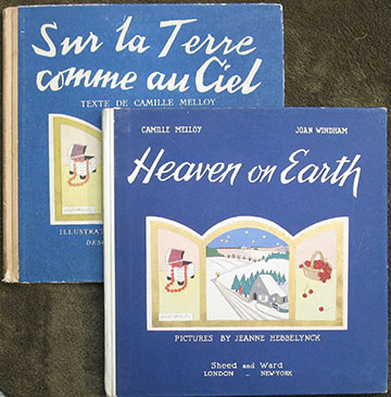 Image for Heaven on Earth. Adapted from the French Sur La Terre comme au Ciel .... With illustrations by Jeanne Hebbelynck [with] Sur La Terre comme au Ciel. English and French editions.
