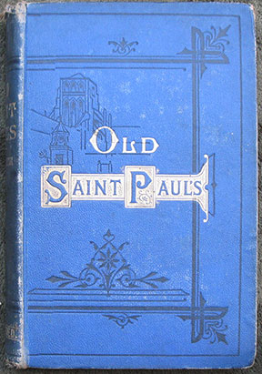 Image for Old Saint Paul's: A Tale of The Plague and The Fire. With Illustrations by John Franklin and H.K. Browne.