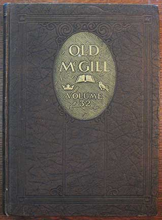 Image for Old McGill. A Year Book of Undergraduate Activities at the University. Volume XXXII.