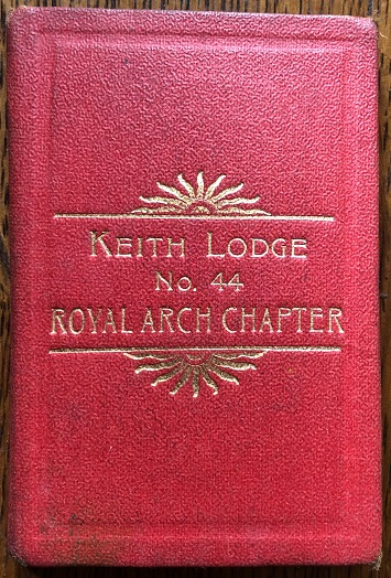 Image for Keith Lodge. No. 44. Royal Arch Chapter.  [with]  Dundonnie Lodge, No. 1087, Boddam.