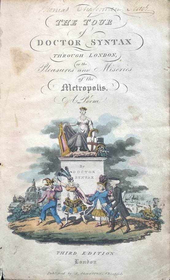 Image for Illustrated Title Page.  [From: The Tour of Doctor Syntax Through London, or the Pleasures and Miseries of the Metropolis. A Poem. By Doctor Syntax. Third Edition.]
